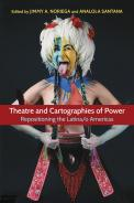 Theatre and Cartographies of Power