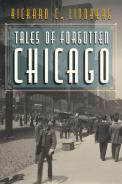Tales of Forgotten Chicago