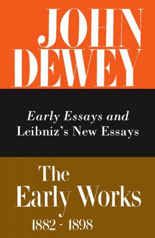 Early Works of John Dewey, Volume 1, 1882 - 1898