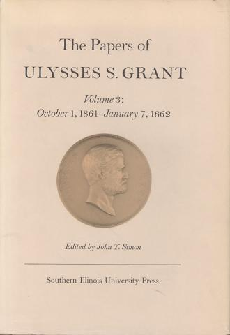 Papers of Ulysses S. Grant, Volume 3