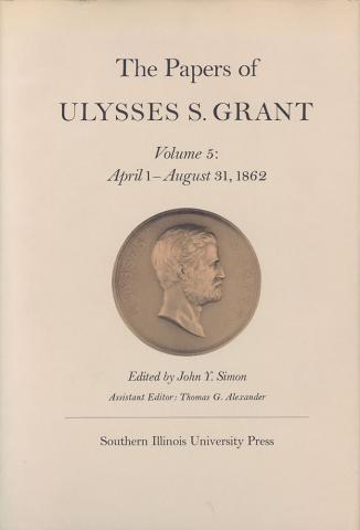 Papers of Ulysses S. Grant, Volume 5