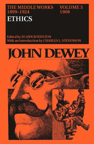 Middle Works of John Dewey, Volume 5, 1899-1924
