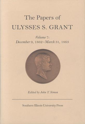 Papers of Ulysses S. Grant, Volume 7