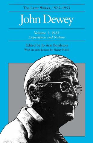 Later Works of John Dewey, Volume 1, 1925 - 1953