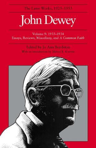 Later Works of John Dewey, Volume 9, 1925 - 1953