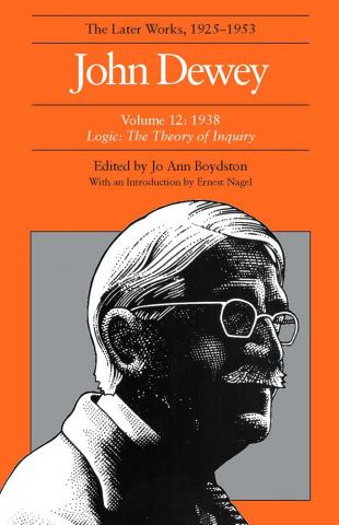 Later Works of John Dewey, Volume 12, 1925 - 1953