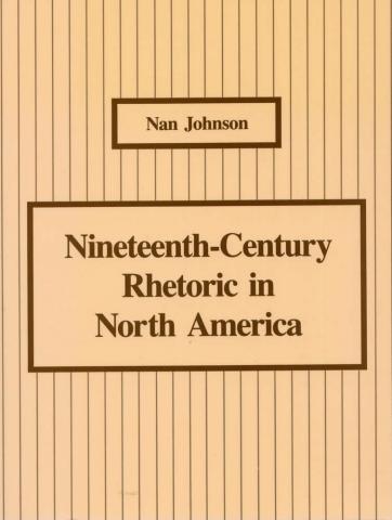 Nineteenth-Century Rhetoric in North America