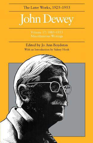 Later Works of John Dewey, Volume 17, 1925 - 1953