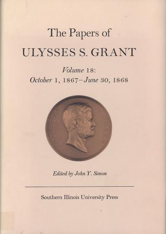 Papers of Ulysses S. Grant, Volume 18