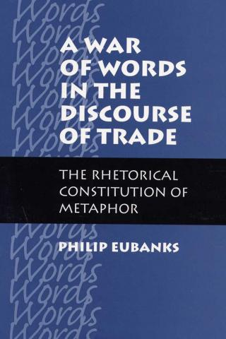War of Words in the Discourse of Trade