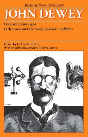 Early Works of John Dewey, Volume 4, 1882 - 1898