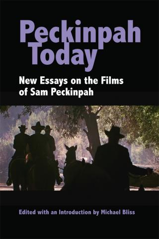 Peckinpah Today