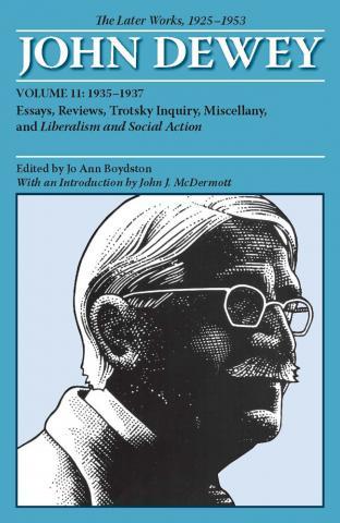 Later Works of John Dewey, Volume 11, 1925 - 1953