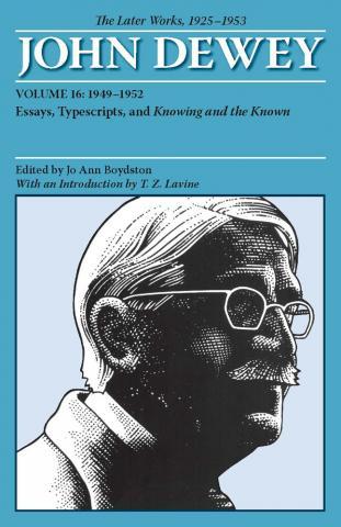 Later Works of John Dewey, Volume 16, 1925 - 1953