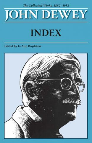 Collected Works of John Dewey, Index