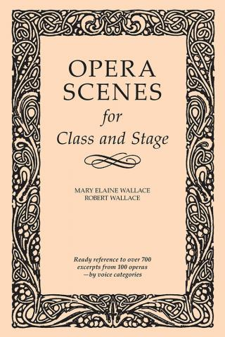 Opera Scenes for Class and Stage