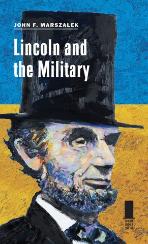 Lincoln and the Military