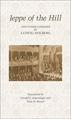 Jeppe of the Hill and Other Comedies by Ludvig Holberg