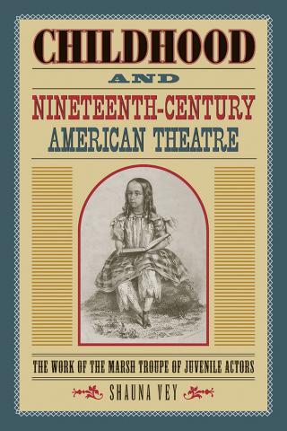 Childhood and Nineteenth-Century American Theatre