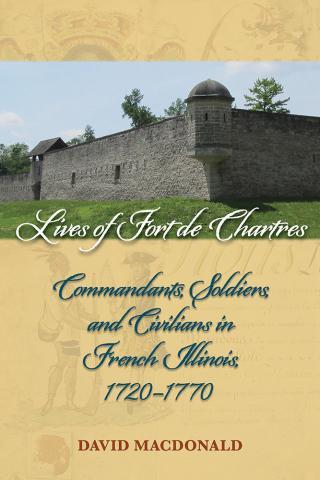 Lives of Fort de Chartres