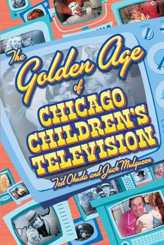 Golden Age of Chicago Children's Television
