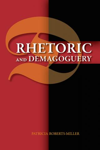 Rhetoric and Demagoguery