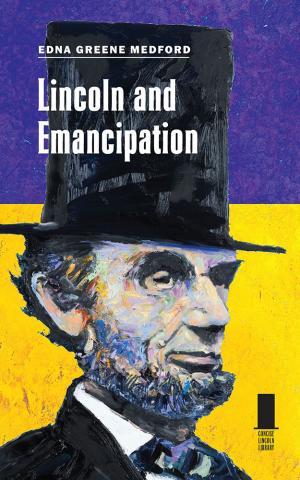 Lincoln and Emancipation