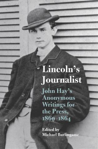 Lincoln's Journalist