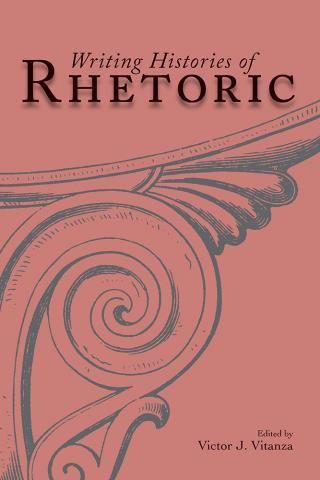 Writing Histories of Rhetoric