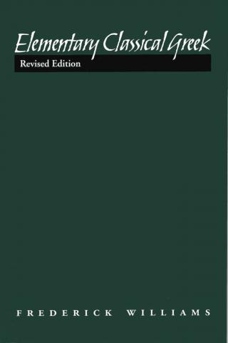 Elementary Classical Greek, Revised Edition
