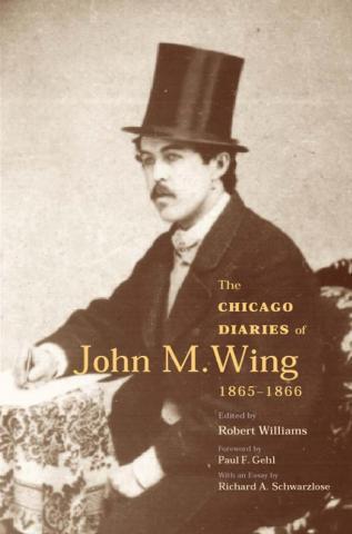 Chicago Diaries of John M. Wing 1865-1866
